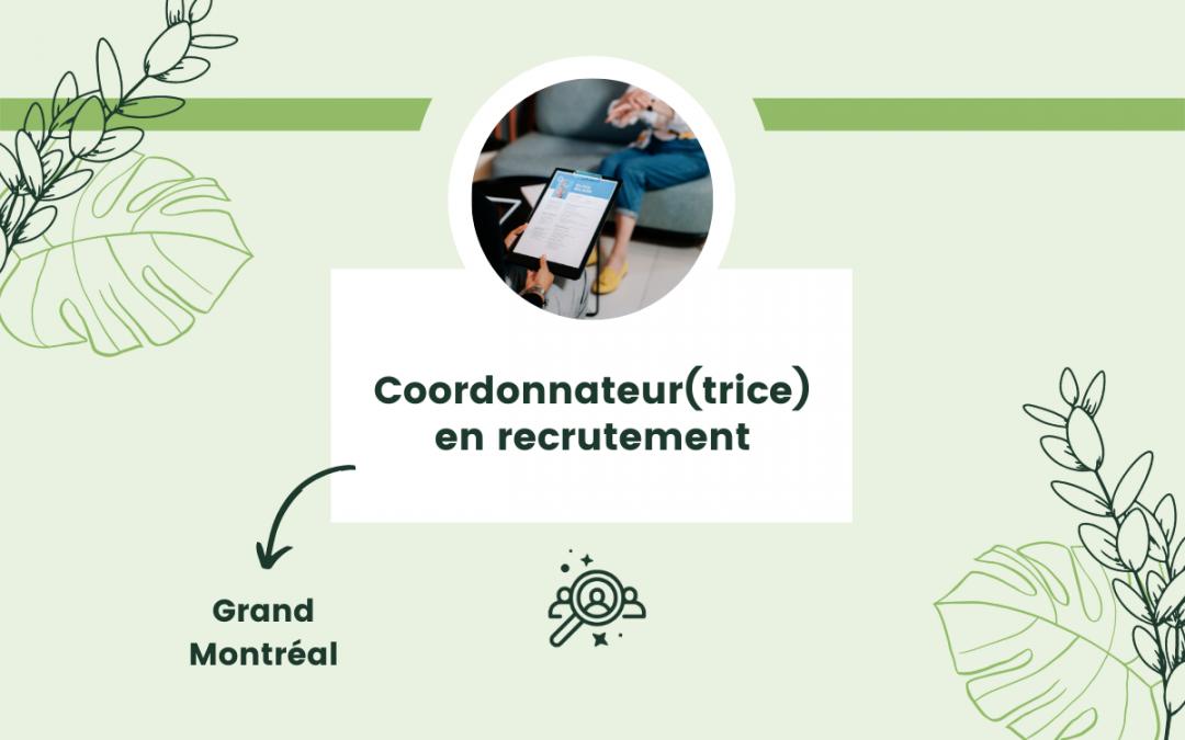 Coordonnateur(trice) en recrutement