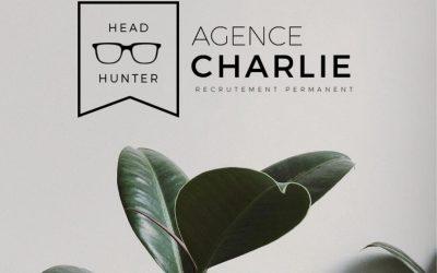 C'est quoi la chasse de tête avec l'Agence Charlie? 🌱