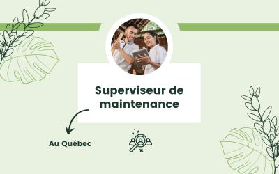 Superviseur de maintenance