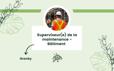 Superviseur(e) de la maintenance – Bâtiment